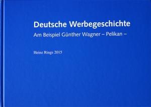 Deutsche Werbegeschichte, Heinz Rings, 2015